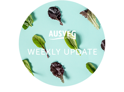 AUSVEG Weekly Update – 09 February 2021