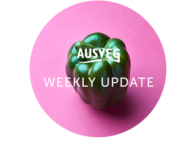 AUSVEG Weekly Update – 12 February 2019