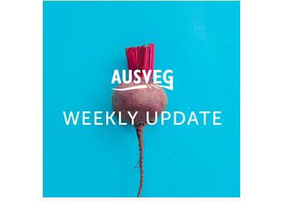 AUSVEG Weekly Update – 26 February 2019